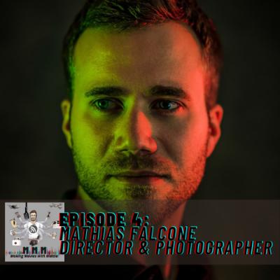 Episode 4: Mathias Falcone – Director & Photographer