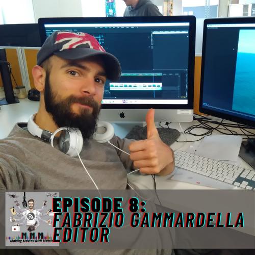 Episode 8: Fabrizio Gammardella – Editor